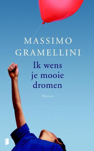 Missimo Gramellini, Ik wens je mooie dromen